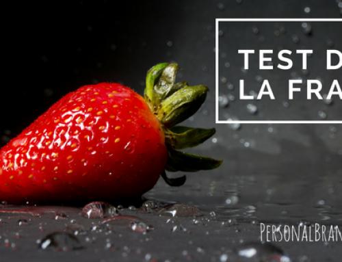 Le TEST DE LA FRAISE